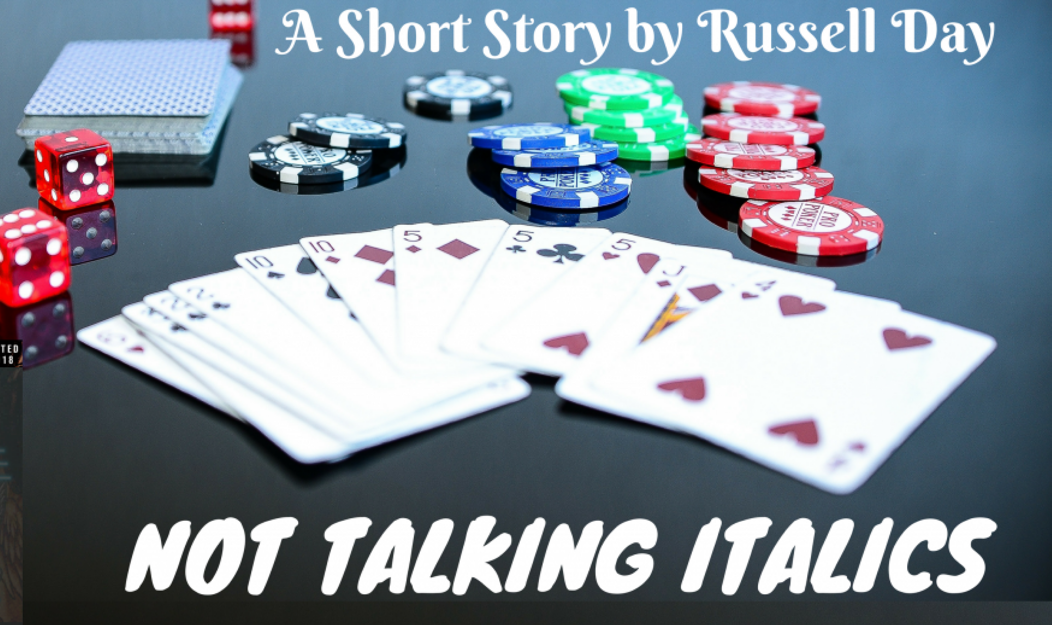 Not Talking Italics - Russel Day - Short Story Image